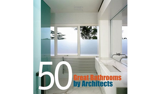 50 Great Bathrooms by Architects (By Architects)