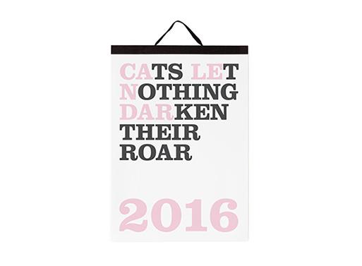 Cats Let Nothing Darken Their Roar 2016