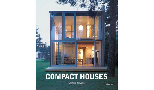 Compact Houses: Architecture for the Environment by Cristina Del Valle