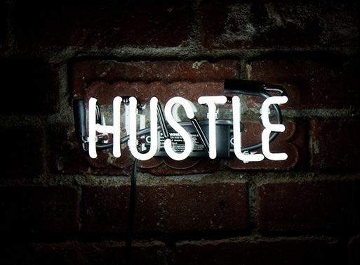 The hustler neon poster