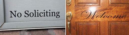 No Soliciting, Welcome