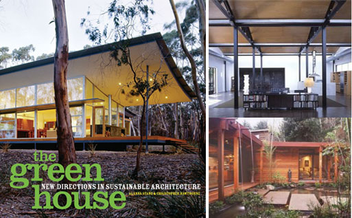 The Green House: New Directions in Sustainable Architecture