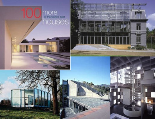 100 More of the World's Best Houses