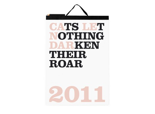 Cats Let Nothing Darken Their Roar 2011