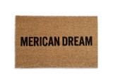 &#8220;Merican Dream&#8221; Doormat 