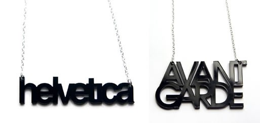 Helvetica/Avant Garde Necklaces