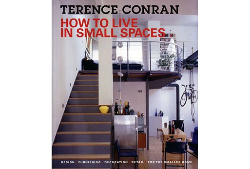 How to Live in Small Spaces by Terence Conran — Books -- Better ...