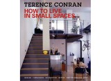 How to Live in Small Spaces by Terence Conran
