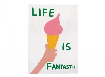 Life is Fantastic Tea Towel X David Shrigley