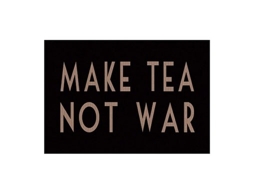 Make Tea Not War Postcard