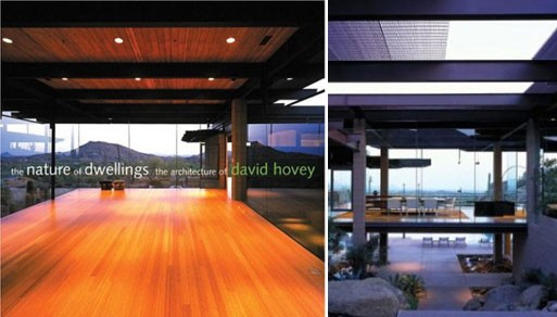 The Nature of Dwellings: The Architecture of David Hovey