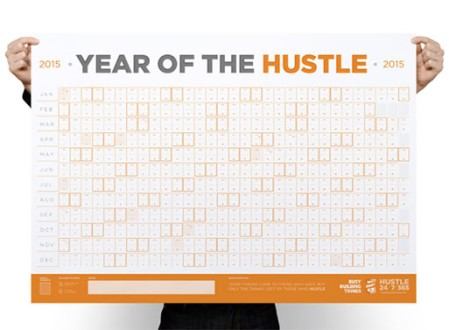 Everyday Hustlin' 2015 Calendar
