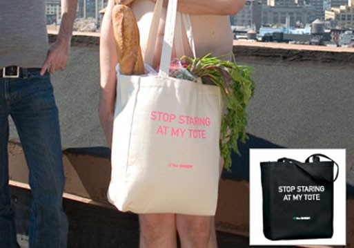 """""""Stop Staring At My Tote"""" Canvas Tote"""